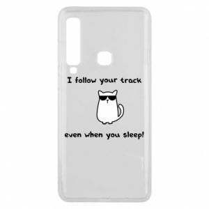 Phone case for Samsung A9 2018 I follow your track even when you sleep!