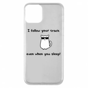 Etui na iPhone 11 I follow your track even when you sleep!
