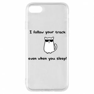 Etui na iPhone 8 I follow your track even when you sleep!