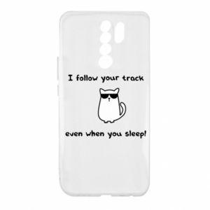 Xiaomi Redmi 9 Case I follow your track even when you sleep!