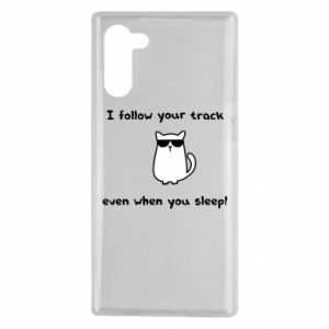 Samsung Note 10 Case I follow your track even when you sleep!