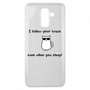 Samsung J8 2018 Case I follow your track even when you sleep!