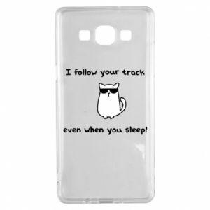 Samsung A5 2015 Case I follow your track even when you sleep!