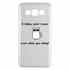 Samsung A3 2015 Case I follow your track even when you sleep!