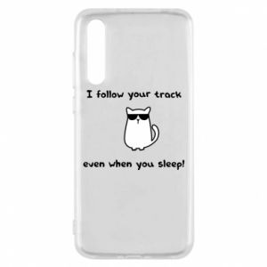 Huawei P20 Pro Case I follow your track even when you sleep!