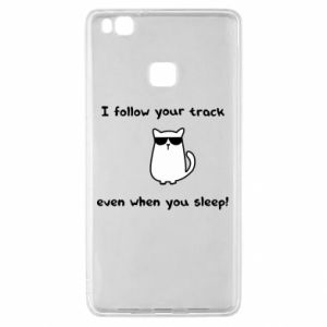 Huawei P9 Lite Case I follow your track even when you sleep!