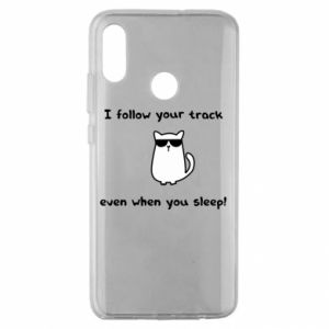 Huawei Honor 10 Lite Case I follow your track even when you sleep!