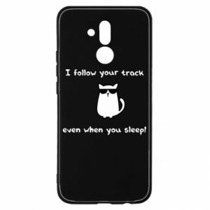 Huawei Mate 20Lite Case I follow your track even when you sleep!