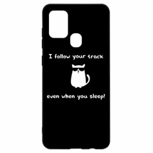 Samsung A21s Case I follow your track even when you sleep!
