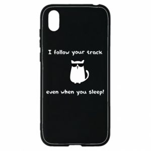 Huawei Y5 2019 Case I follow your track even when you sleep!