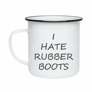 Kubek emaliowany I hate rubber boots