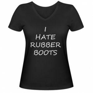 Damska koszulka V-neck I hate rubber boots