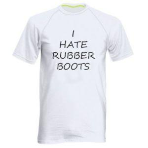 Koszulka sportowa męska I hate rubber boots