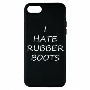 Etui na iPhone 7 I hate rubber boots