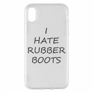 Etui na iPhone X/Xs I hate rubber boots