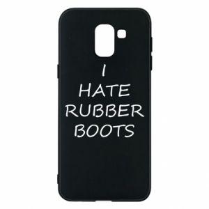 Etui na Samsung J6 I hate rubber boots
