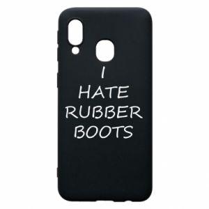 Etui na Samsung A40 I hate rubber boots