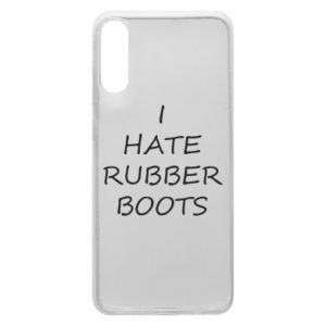 Etui na Samsung A70 I hate rubber boots