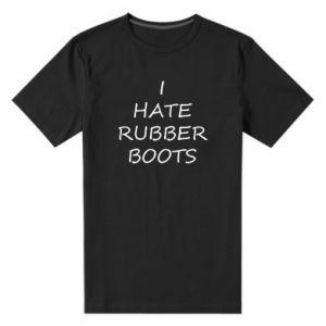 Męska premium koszulka I hate rubber boots