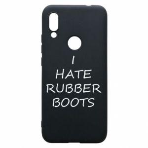 Etui na Xiaomi Redmi 7 I hate rubber boots