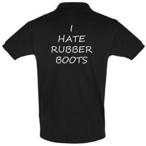 Koszulka Polo I hate rubber boots