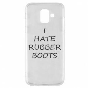Etui na Samsung A6 2018 I hate rubber boots