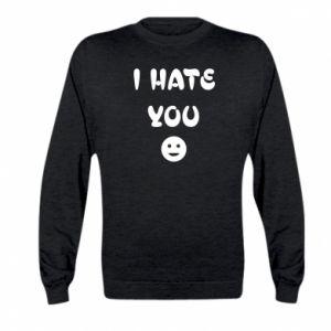 Kid's sweatshirt I hate you