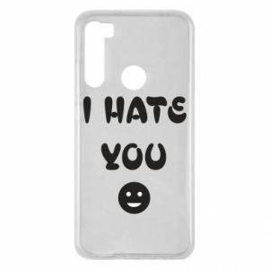 Xiaomi Redmi Note 8 Case I hate you