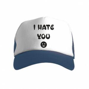 Kid's Trucker Hat I hate you