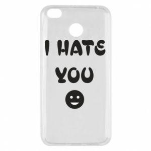 Xiaomi Redmi 4X Case I hate you