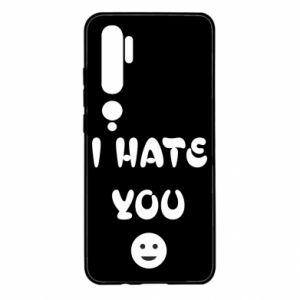 Xiaomi Mi Note 10 Case I hate you