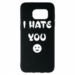 Samsung S7 EDGE Case I hate you