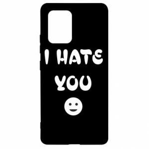 Samsung S10 Lite Case I hate you
