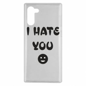 Samsung Note 10 Case I hate you