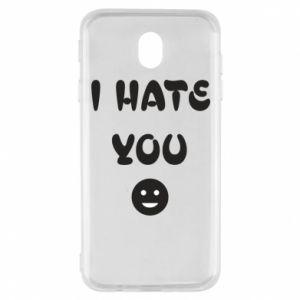Samsung J7 2017 Case I hate you