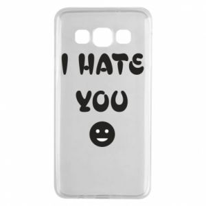 Samsung A3 2015 Case I hate you