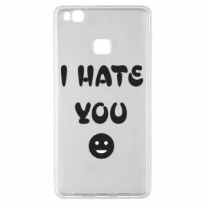Huawei P9 Lite Case I hate you