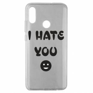 Huawei Honor 10 Lite Case I hate you