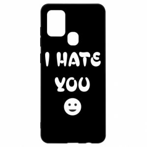 Samsung A21s Case I hate you