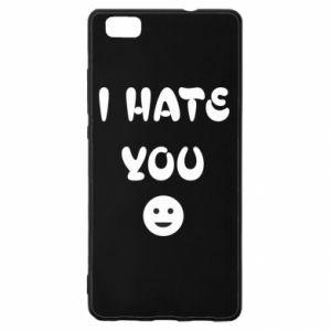 Huawei P8 Lite Case I hate you