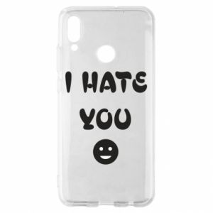 Huawei P Smart 2019 Case I hate you