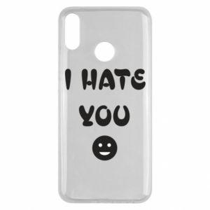 Huawei Y9 2019 Case I hate you