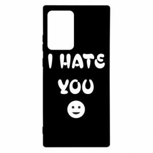 Samsung Note 20 Ultra Case I hate you