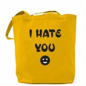 Bag I hate you