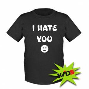Kids T-shirt I hate you
