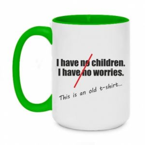Kubek dwukolorowy 450ml I have no children. I have no worries... This is an old t-shirt...