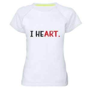 Women's sports t-shirt I heart