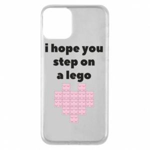 Phone case for iPhone 11 I hope you step on a lego