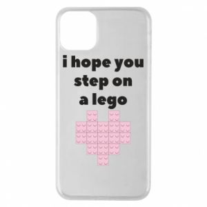 Phone case for iPhone 11 Pro Max I hope you step on a lego
