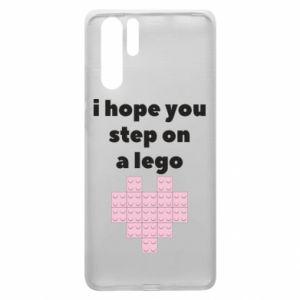 Etui na Huawei P30 Pro I hope you step on a lego
